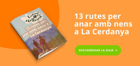 CER - 13 rutas para ir con niños en La Cerdanya - CTA Post - cat